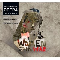 WOMEN IN WAR - CONTEMPORARY OPERA